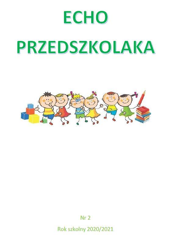"""Gazetka """"Echo Przedszkolaka"""" cz.2"""